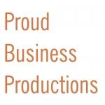 Proud Business Productions
