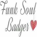 Funk Soul Badger