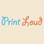 Printloud