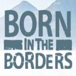 Born In The Borders