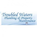 Troubled Waters Plumbing and Property Maintenance