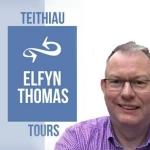 TEITHIAU ELFYN THOMAS TOURS