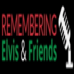 Remembering Elvis and Friends