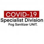 Covid-19 Specialist Fog Sanitizer Unit