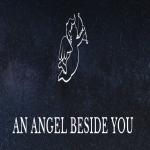 An Angel Beside You